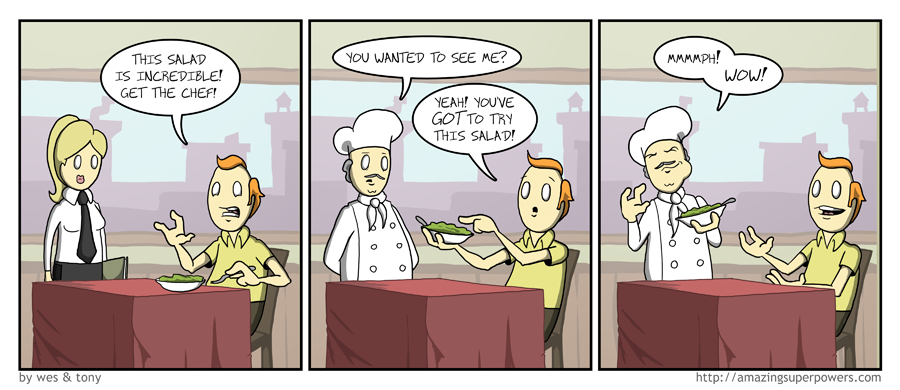 the chef usually doesn't eat there because he's heard bad things