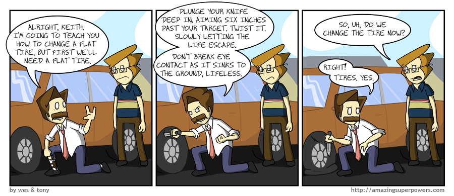 ''Change a full tire?! Why would you change a full tire?!''
