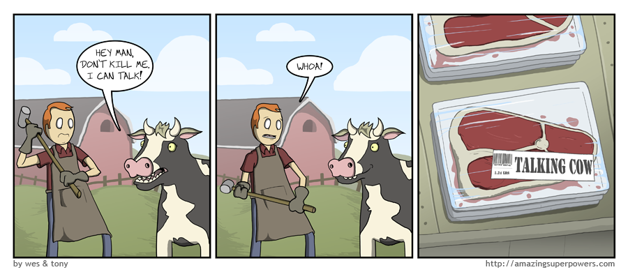Really, all cows can talk if you count mooing.